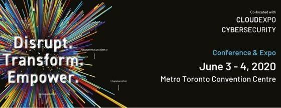 Big Data & AI Toronto 2020 Canada Conference - Disrupt, Transform, Empower.