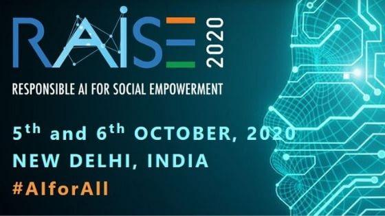 Responsible AI for Social Empowerment Summit RAISE 2020 India