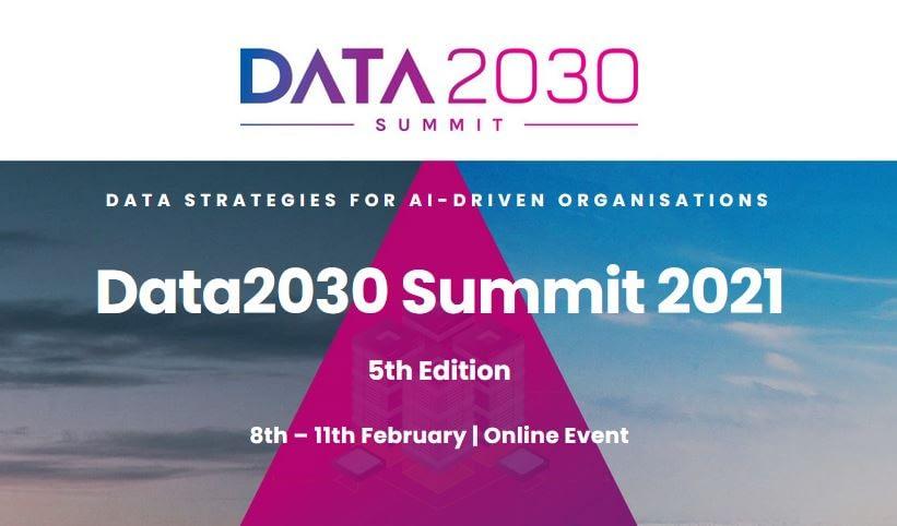 Data2030 Summit 2021 Data Strategies for AI-driven Organisations