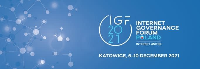 Internet Governance Forum IGF 2021 Poland
